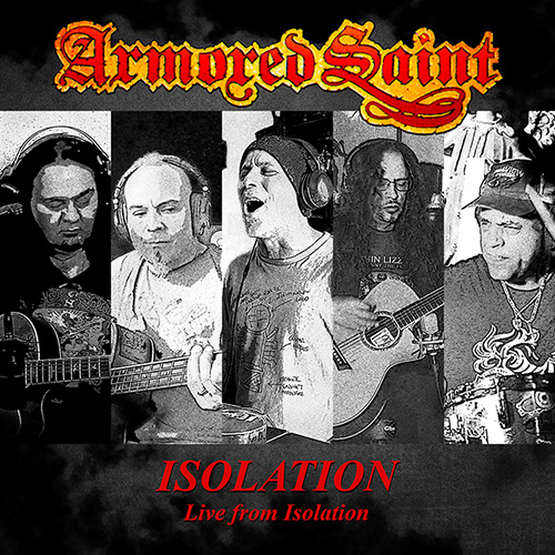 "ARMORED SAINT – ""Isolation (Live from Isolation)"" Video und Digitalsingle"