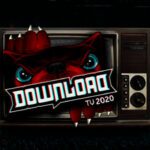 DOWNLOAD TV FESTIVAL mit KISS, IRON MAIDEN, SYSTEM  OF A DOWN, VOLBEAT, DISTURBED, BABYMETAL ….