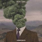 Classic Rocker DEAD LORD kündigen neues Album an
