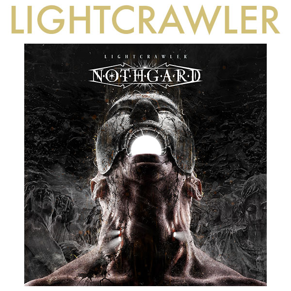 Read more about the article NOTHGARD – 'Lightcrawler' Digital Single und Videoclip