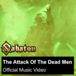 SABATON – Neues Musikvideo ' Attack Of The Dead Men'
