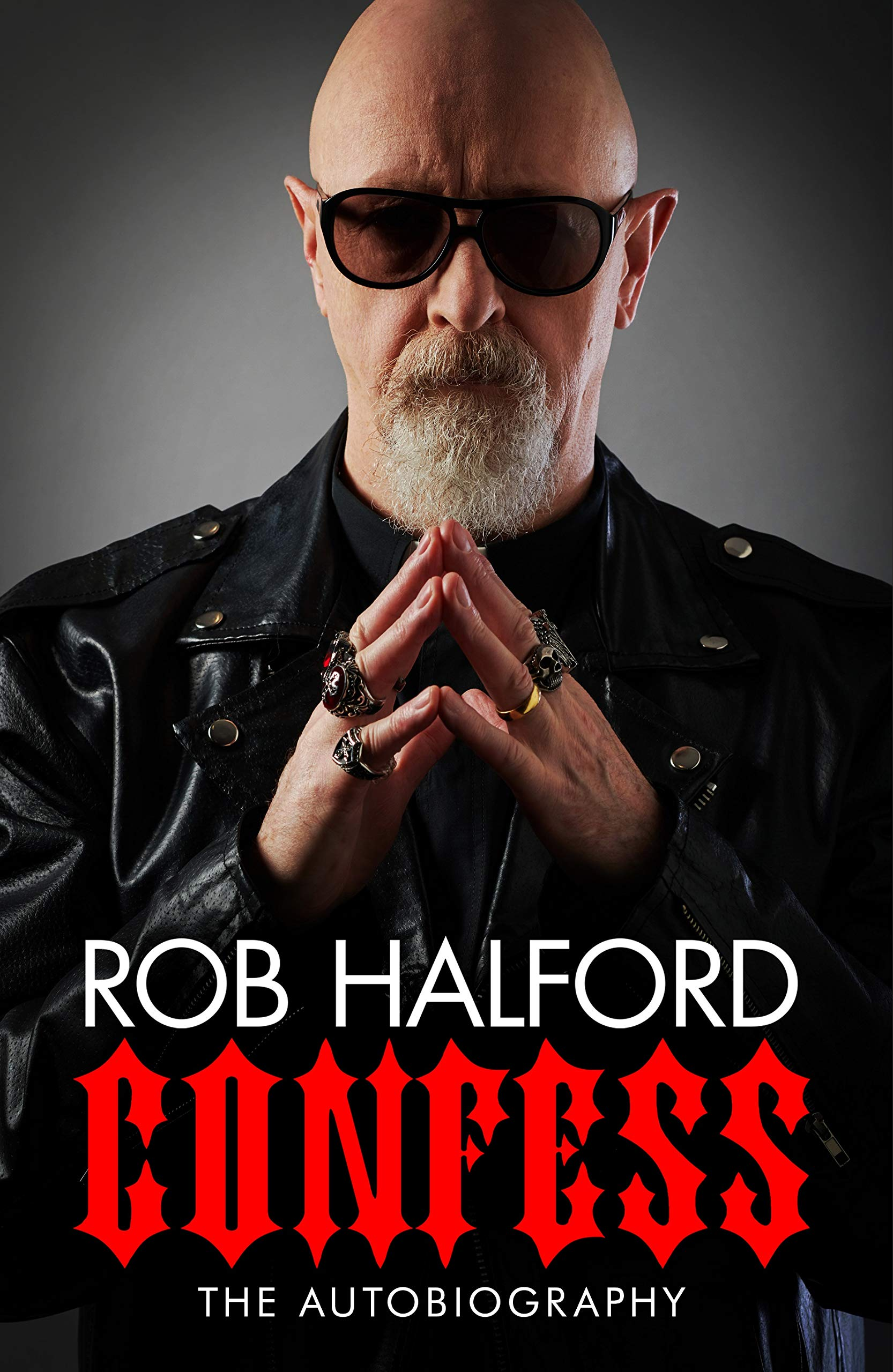ROB HALFORD – CONFESS: THE AUTOBIOGRAPHY