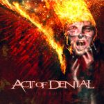 ACT OF DENIAL  – DEATH, SOILWORK, TESTAMENT, SEPTICFLESH u.a.  –  'Controlled'