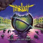 "Thrasher HARLOTT mit neuer Single und Album ""Detritus Of The Final Age"""
