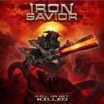 IRON SAVIOR – Das nächste Album ist fertig + 'Kill Or Get Killed' Live Clip