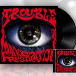 """TROUBLE: im Studio und """"Manic Frustration"""" Rerelease"""