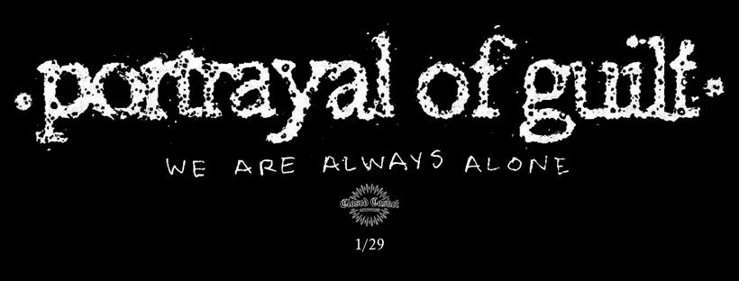 "Post Black Hardcore Metaller PORTRAYAL OF GUILT: ""It's Already Over / Masochistic Guilt"""