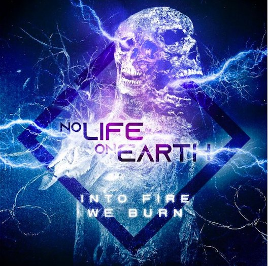 NO LIFE ON EARTH – 'TIME IS BLIND' Single