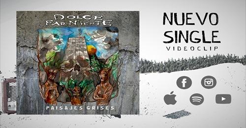 """Doom for me Argentina: DOLCE FAR NIENTE mit Single """"Paisajes Grises"""""""
