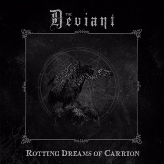 "THE DEVIANT – ""Son of Dawn"" Single"