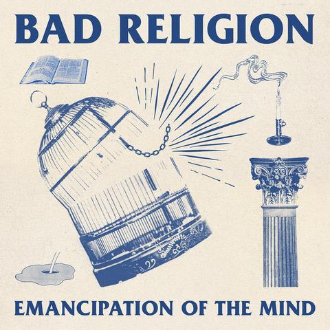 BAD RELIGION – teilen 'Emancipation Of The Mind'
