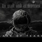 LAKE OF TEARS – 'In Wait And In Worries' Auskopplung