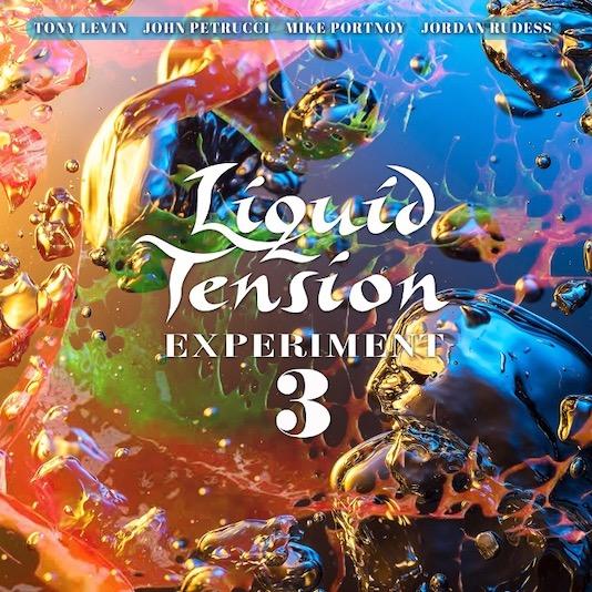 Ultra-Prog von Portnoy, Petrucci, Rudess & Levin  – LIQUID TENSION EXPERIMENT 3