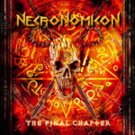 NECRONOMICON – 'The Final Chapter' Medley-Video