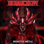 DEBAUCHERY – Neuer Song, neues Video: 'Metal To The Bone'