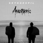 ANGSTSKRÍG – 'Skyggespil'(feat. Attila Vörös)
