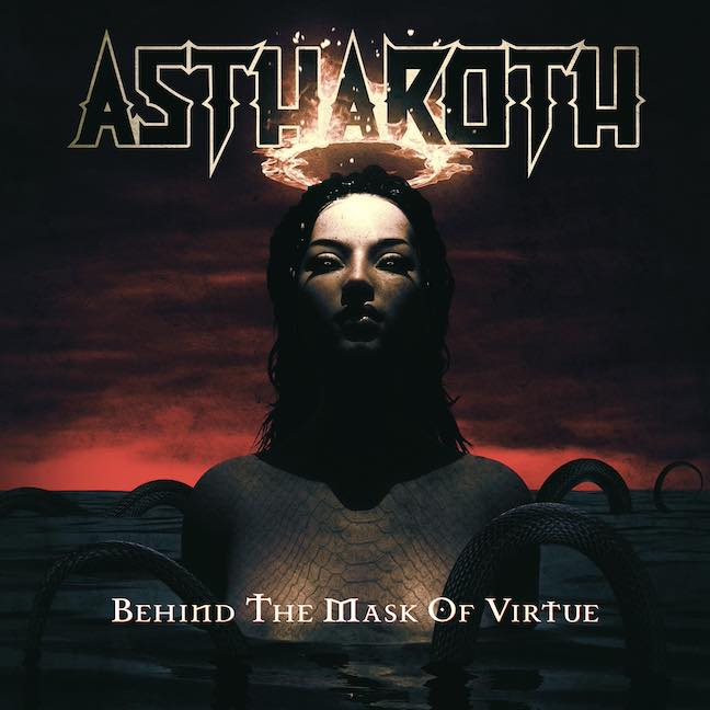 ASTHAROTH mit neuer Single – 'Behind The Mask Of Virtue'