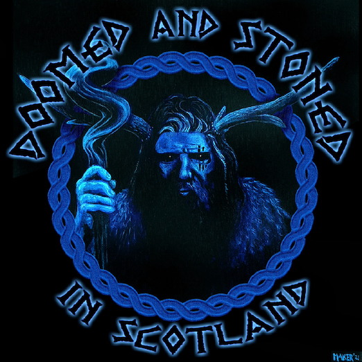"""You are currently viewing """"DOOMED & STONED IN SCOTLAND"""" – 40 Songs Compilation im Stream"""