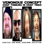 VENOMOUS CONCEPT (NAPALM DEATH, LOCK UP)  – neue EP mit Black Flag & David Bowie Tracks im Stream