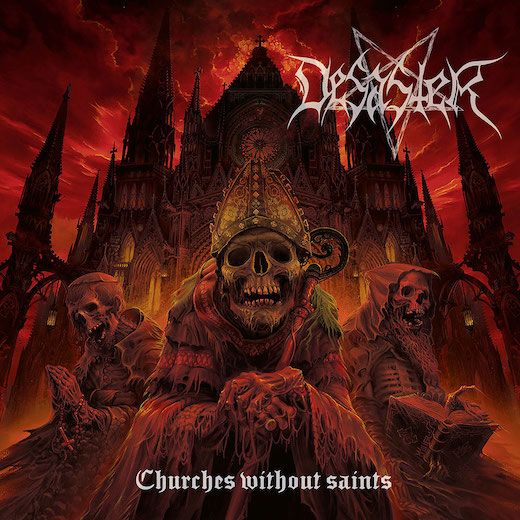 "DESASTER  – ""Churches Without Saints"" Full Album Stream"