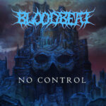 BLOODBEAT – Deutsche Death Metal Unit bringt euch 'No Control'
