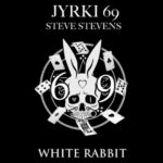 Jyrki 69 (THE 69 EYES) & Steve Stevens (BILLY IDOL) – 'White Rabbit'