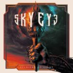 SKYEYE –Heavy Metal Explosion: 'Detonate' Clip