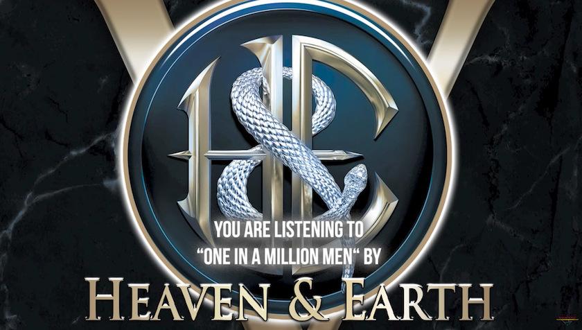 HEAVEN & EARTH – Hardrocker präsentieren ihr 'One In A Million Men'