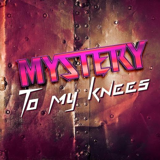 Glam Rock von MYSTERY – 'To My Knees' Single