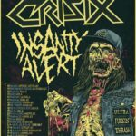 "CRISIX  & INSANITY ALERT – ""The World Needs Mosh"" Tour 2021"