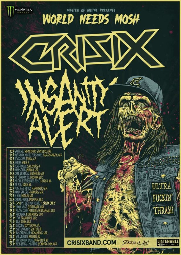 """You are currently viewing CRISIX  & INSANITY ALERT – """"The World Needs Mosh"""" Tour 2021"""