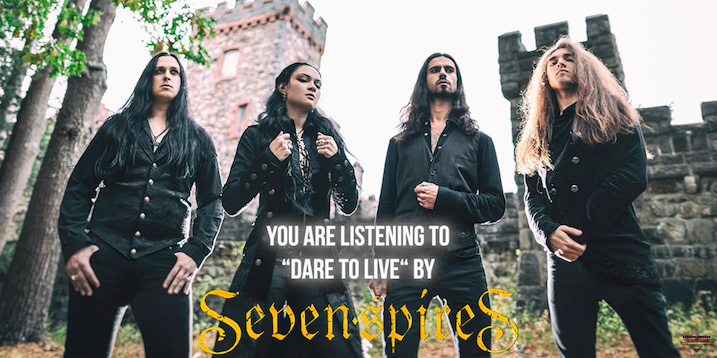 You are currently viewing SEVEN SPIRES – Teilen neuen Song 'Dare To Live'