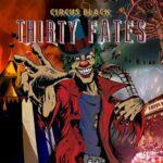 "THIRTY FATES – HM aus Griechenland im 'Just For A Little' Video vom Album ""Circus Black"""