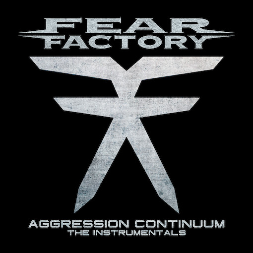 """Read more about the article FEAR FACTORY – Veröffentlichen """"Aggression Continuum"""" instrumental"""